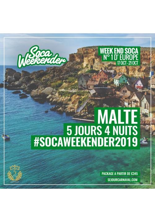 SOCA WEEKENDER MALTE 2019